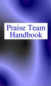 Praise Team Handbook